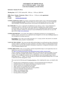 UNIVERSITY OF NORTH TEXAS ACCT 3270 SYLLABUS – FALL 2014 MANAGERIAL ACCOUNTING