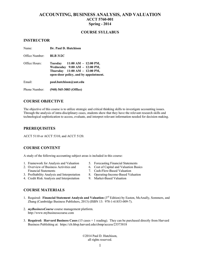 ACCOUNTING, BUSINESS ANALYSIS, AND VALUATION ACCT 5760-001 Spring