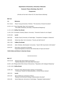 Department of Economics, University of Warwick Economic Theory Workshop, May 26-27. Programme