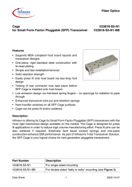 Fiber Optics Cage V23818-S5-N1 for Small Form Factor Pluggable (SFP) Transceiver