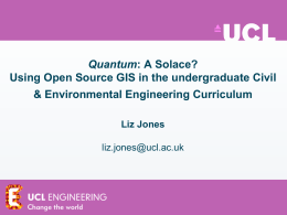 Quantum Using Open Source GIS in the undergraduate Civil