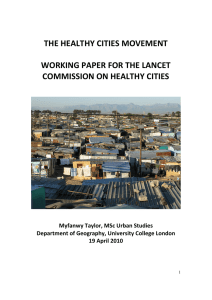 THE HEALTHY CITIES MOVEMENT    WORKING PAPER FOR THE LANCET  COMMISSION ON HEALTHY CITIES