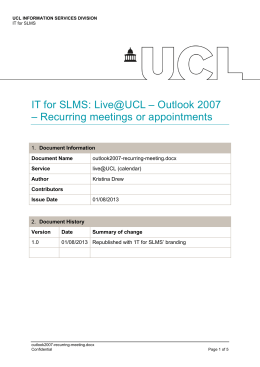 IT for SLMS: Live@UCL – Outlook 2007