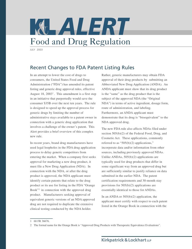 Food and Drug Regulation Recent Changes to FDA Patent