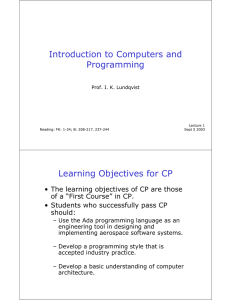 Introduction to Computers and Programming Learning Objectives for CP