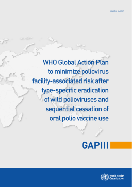 WHO Global Action Plan to minimize poliovirus facility-associated risk after type-specific eradication