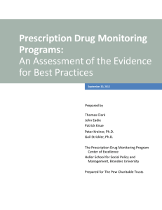 Prescription Drug Monitoring Programs:  An Assessment of the Evidence