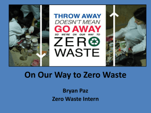 On Our Way to Zero Waste Bryan Paz Zero Waste Intern