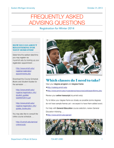 FREQUENTLY ASKED ADVISING QUESTIONS ! Registration for Winter 2014