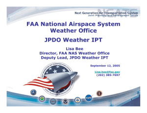 FAA National Airspace System Weather Office JPDO Weather IPT Lisa Bee
