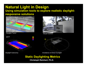 Natural Light in Design Using simulation tools to explore realistic daylight-