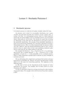 Lecture 5 : Stochastic Processes I 1 Stochastic process