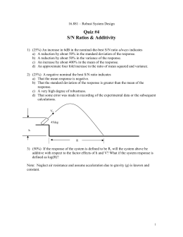 Quiz #4 S/N Ratios & Additivity