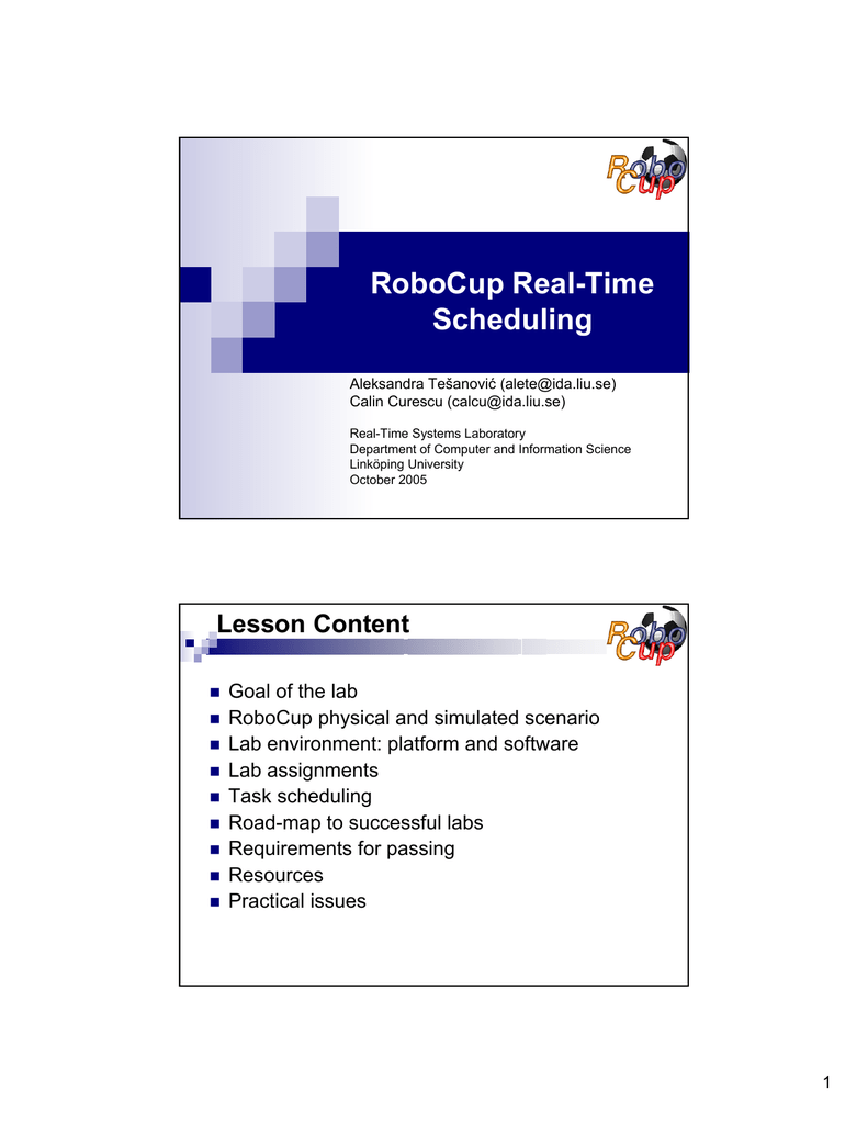 RoboCup Real-Time Scheduling