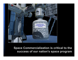 Space Commercialization is critical to the
