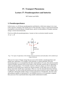 IV. Transport Phenomena Lecture 37: Pseudocapacitors and batteries 1. Pseudocapacitance