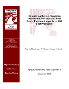 Re-opening the U.S./Canadian Border to Live Cattle and Beef Beef Producers