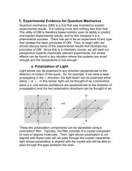 """an analysis of quantum mechanic laws and experiments His analysis of the """"spookiness"""" of quantum  clear by einstein's arguments  and the experiments that followed  chien-shiung wu – often referred to as  madame wu or the first lady of physics – from the university of columbia was  first to give  he'd think that maybe laws are different for real particles."""