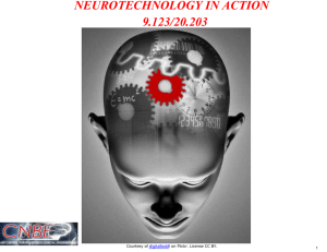 NEUROTECHNOLOGY IN ACTION 9.123/20.203 Courtesy of on Flickr. License CC BY.