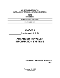 BLOCK 2 ADVANCED TRAVELER INFORMATION SYSTEMS (Lectures 4, 5, 6, 7)