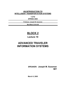 BLOCK 2 ADVANCED TRAVELER INFORMATION SYSTEMS Lecture 10