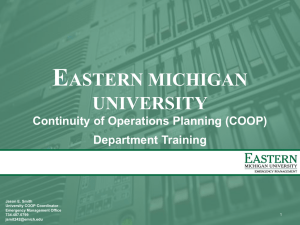 E ASTERN MICHIGAN UNIVERSITY Continuity of Operations Planning (COOP)