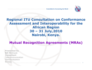 Regional ITU Consultation on Conformance Assessment and Interoperability for the African Region