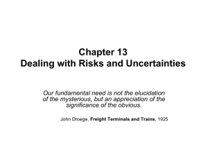 Chapter 13 Dealing with Risks and Uncertainties