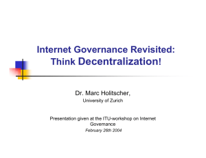 Decentralization Internet Governance Revisited: Think !