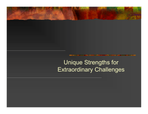 Unique Strengths for Extraordinary Challenges