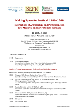 Making Space for Festival, 1400–1700 Interactions of Architecture and Performance in