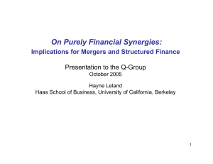 On Purely Financial Synergies: Implications for Mergers and Structured Finance October 2005