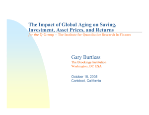 The Impact of Global Aging on Saving, Gary Burtless for the