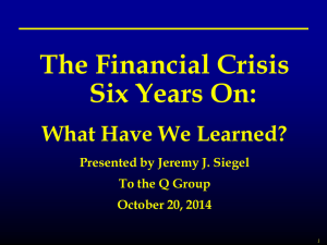 The Financial Crisis Six Years On: What Have We Learned?