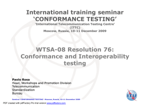 WTSA-08 Resolution 76: Conformance and Interoperability testing International training seminar