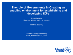 The role of Governments in Creating an developing IXPs