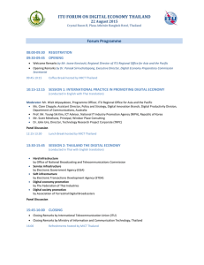 ITU	FORUM	ON	DIGITAL	ECONOMY	THAILAND Forum Programme  22	August	2015