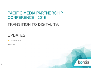 PACIFIC MEDIA PARTNERSHIP CONFERENCE - 2015 TRANSITION TO DIGITAL TV: