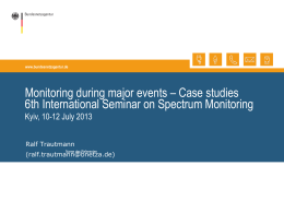 Monitoring during major events – Case studies Kyiv, 10-12 July 2013