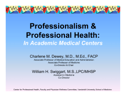 Professionalism & Professional Health: In Academic Medical Centers