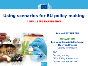 Using scenarios for EU policy making SCENARIO 2015 Improving Scenario Methodology:
