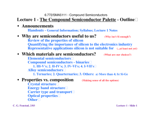 Lecture 1 - The Compound Semiconductor Palette - Outline � Announcements
