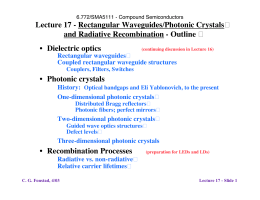 Lecture 17 - Rectangular Waveguides/Photonic Crystals and Radiative Recombination - Outline