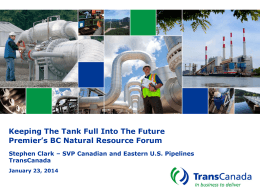 Keeping The Tank Full Into The Future TransCanada