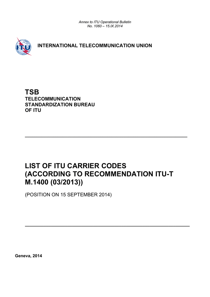 TSB LIST OF ITU CARRIER CODES (ACCORDING TO RECOMMENDATION