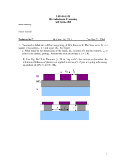3.155J/6.152J Microelectronic Processing Fall Term, 2005 Problem Set 7