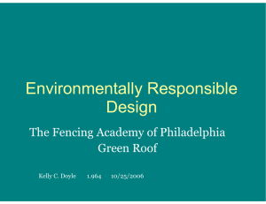 Environmentally Responsible Design The Fencing Academy of Philadelphia Green Roof
