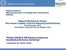 """Ministry ISCOM & FUB Research programme: Broadband performance monitoring"""