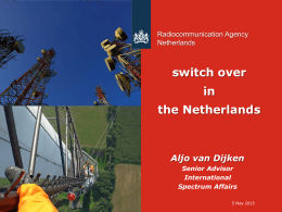 switch over in the Netherlands Aljo van Dijken