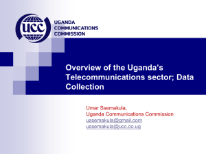 Overview of the Uganda's Telecommunications sector; Data Collection